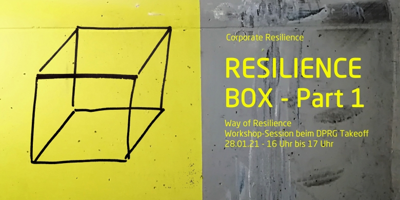 Resilience Box/ Part 1: Way of Resilience